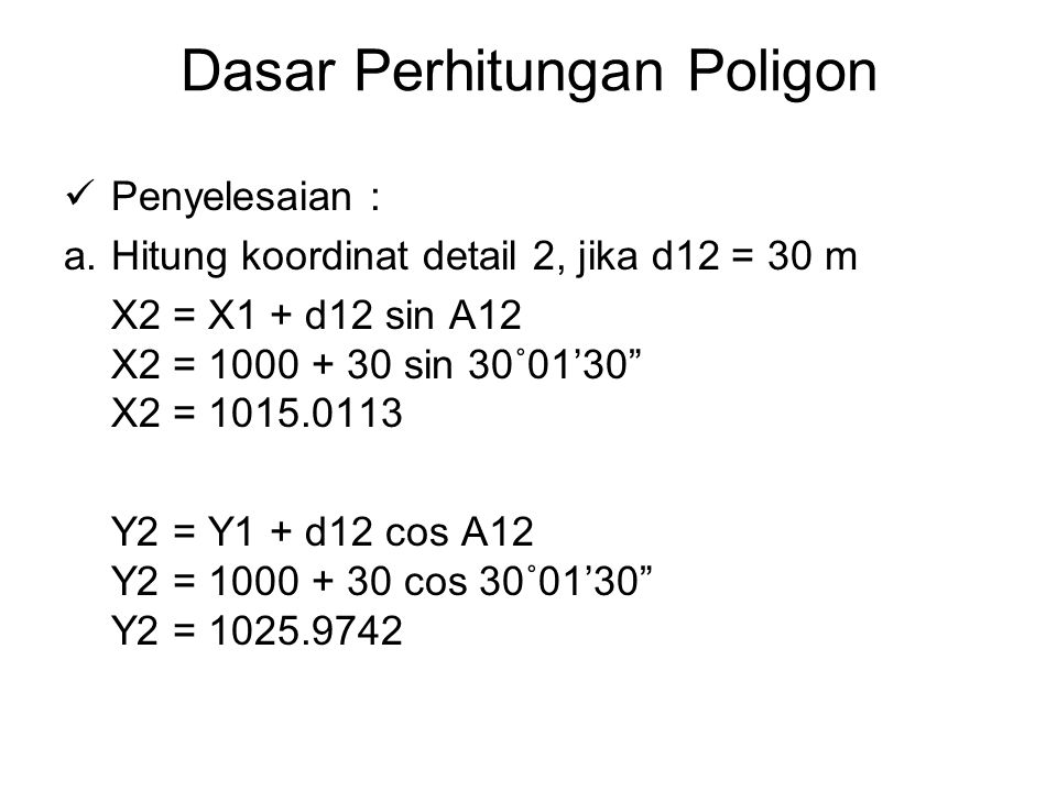 Dasar Perhitungan Poligon