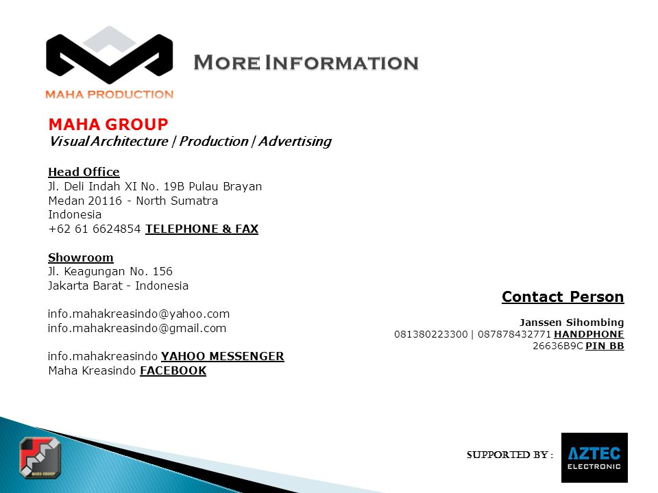More Information MAHA GROUP Contact Person