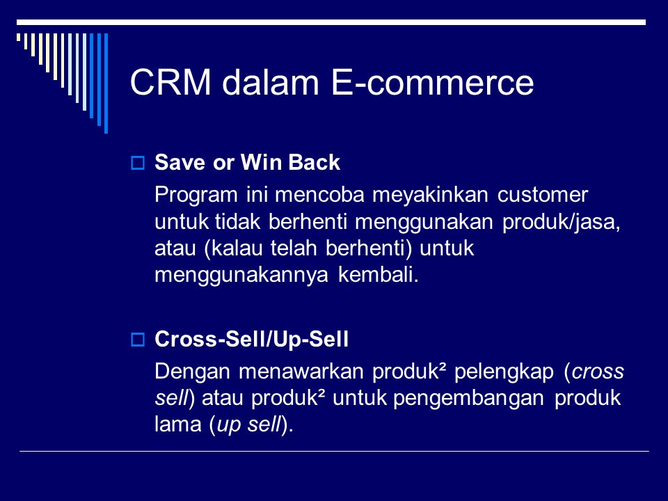 CRM dalam E-commerce Save or Win Back