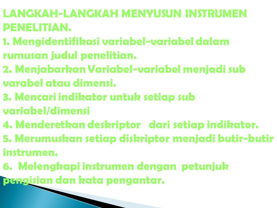 LANGKAH-LANGKAH MENYUSUN INSTRUMEN PENELITIAN. 1