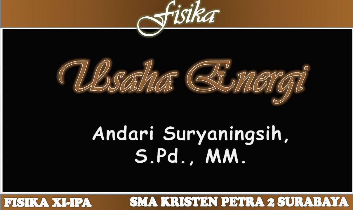 Andari Suryaningsih, S.Pd., MM.