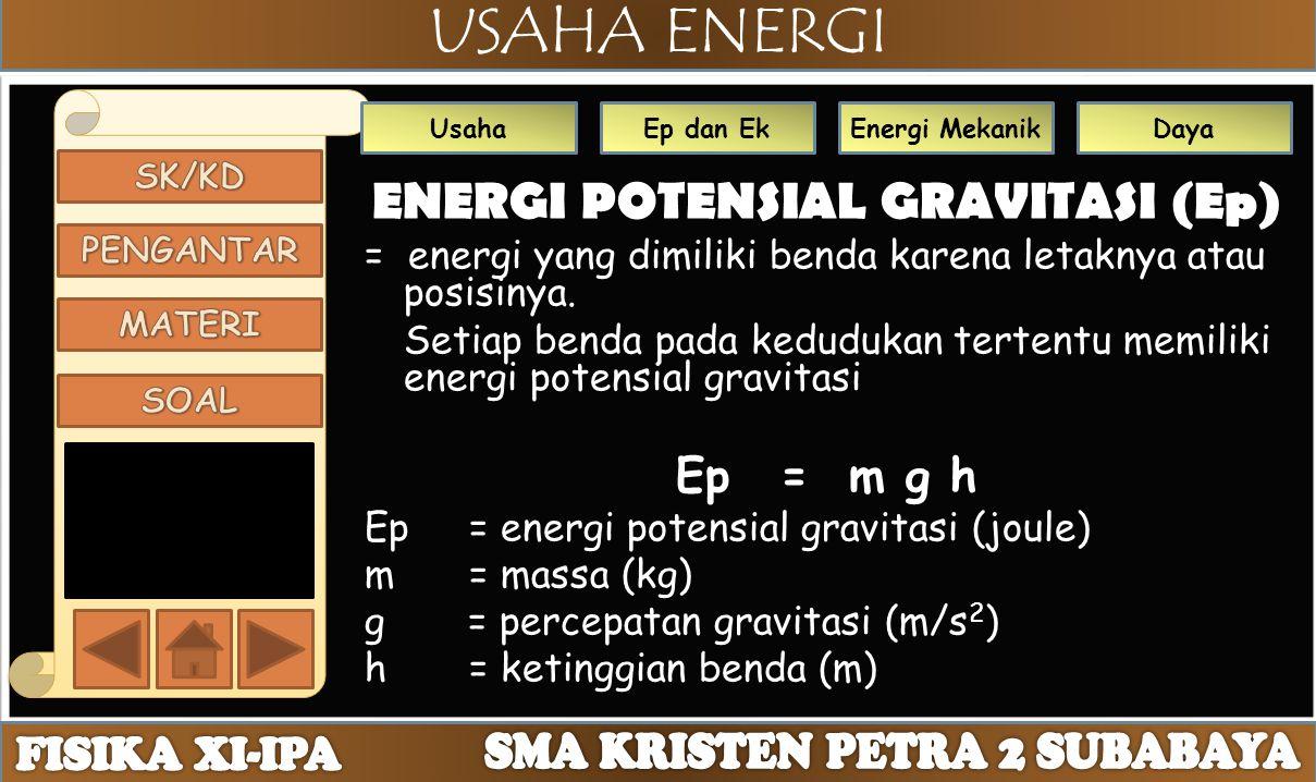 ENERGI POTENSIAL GRAVITASI (Ep)
