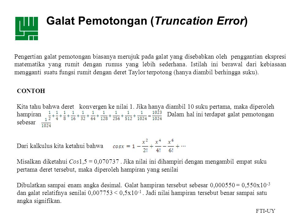 Galat Pemotongan (Truncation Error)