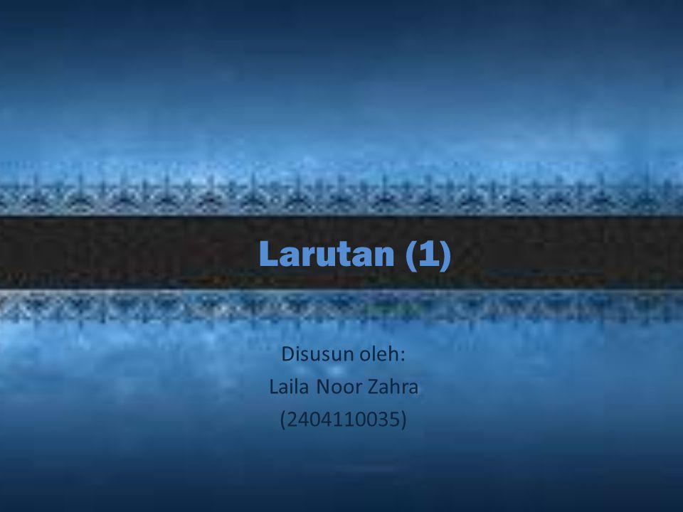 Disusun oleh: Laila Noor Zahra (2404110035)
