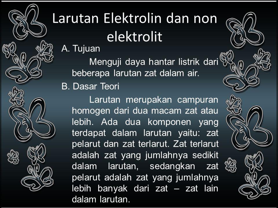 Larutan Elektrolin dan non elektrolit