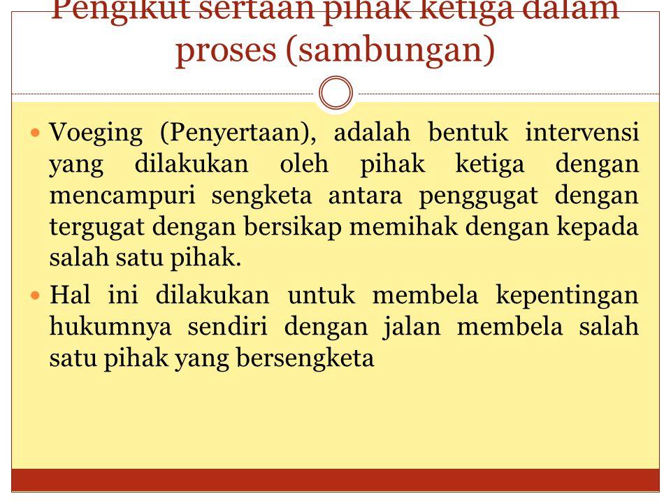 Pengikut sertaan pihak ketiga dalam proses (sambungan)