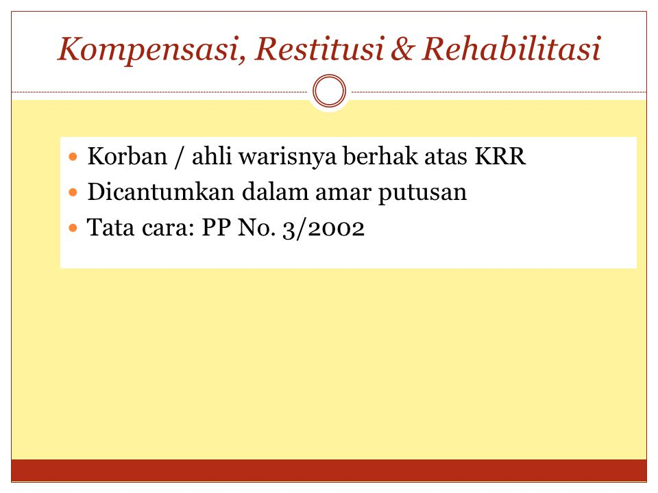 Kompensasi, Restitusi & Rehabilitasi