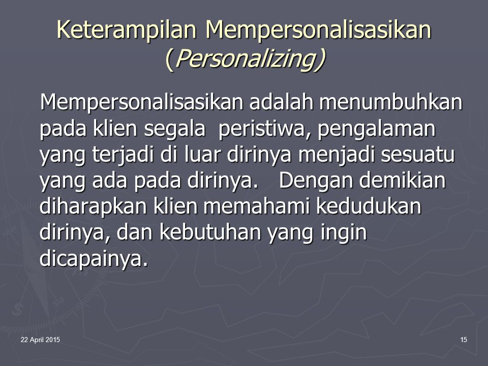 Keterampilan Mempersonalisasikan (Personalizing)