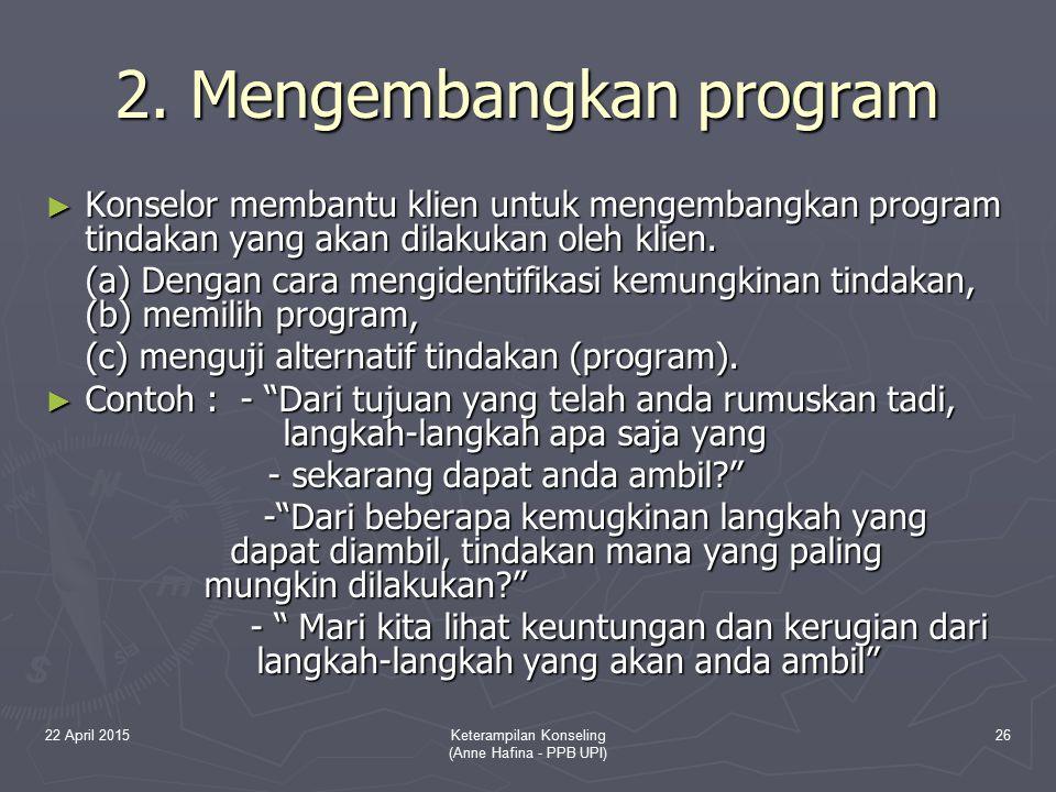 2. Mengembangkan program