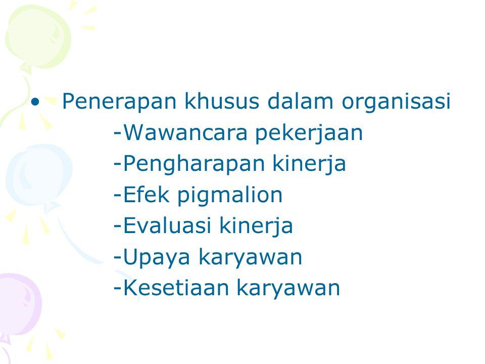 Penerapan khusus dalam organisasi