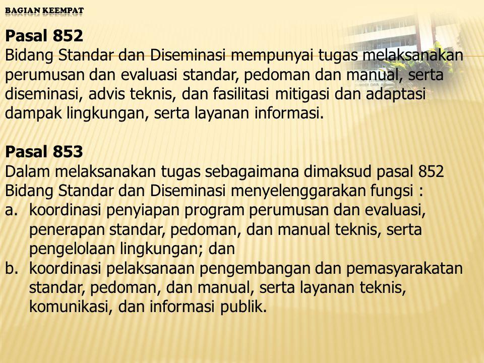 Bagian Keempat Pasal 852.