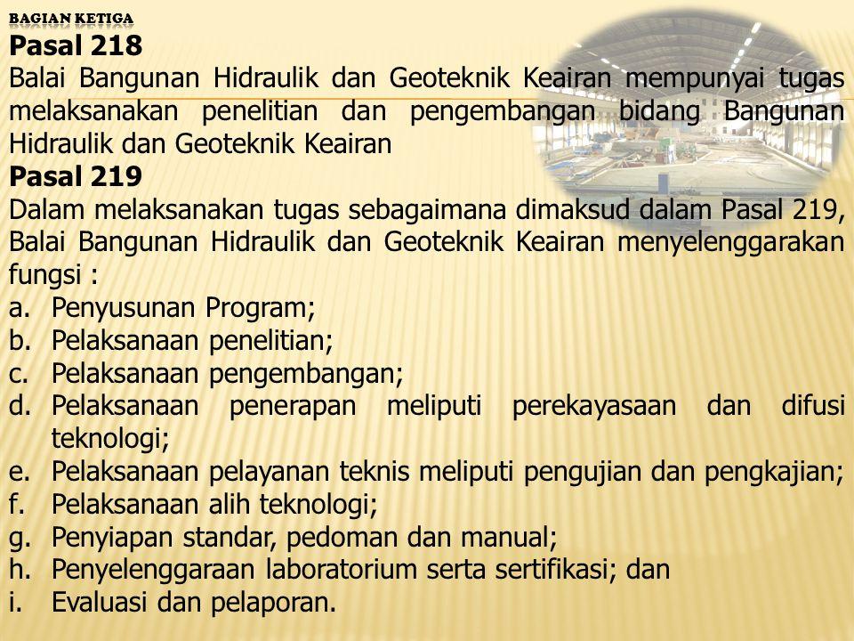 Pelaksanaan penelitian; Pelaksanaan pengembangan;