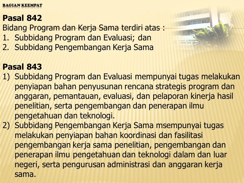 Bidang Program dan Kerja Sama terdiri atas :