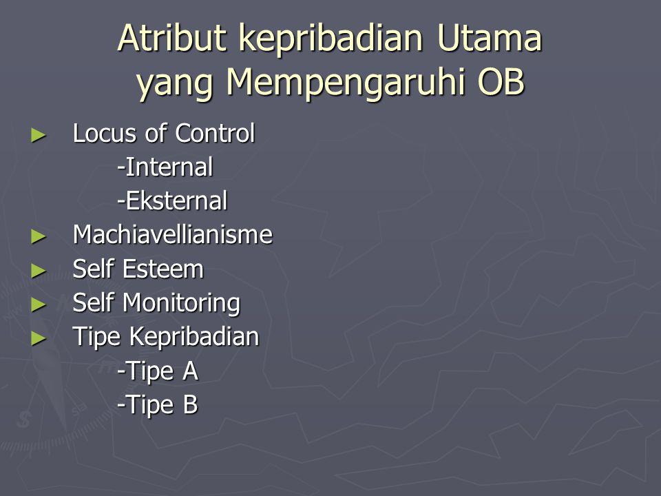 Atribut kepribadian Utama yang Mempengaruhi OB