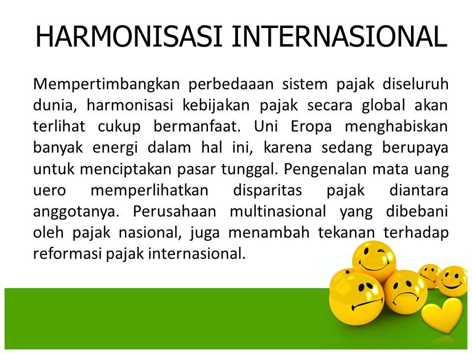 HARMONISASI INTERNASIONAL