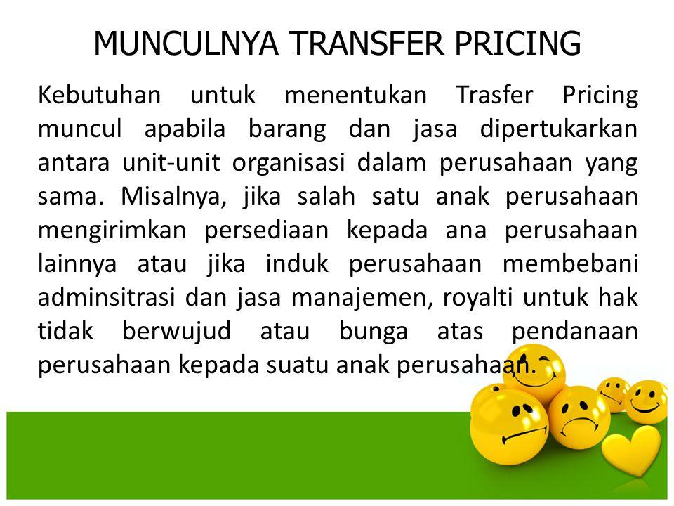 MUNCULNYA TRANSFER PRICING