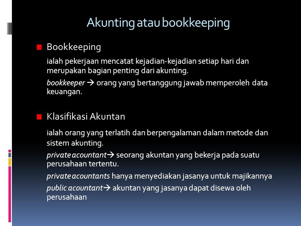 Akunting atau bookkeeping