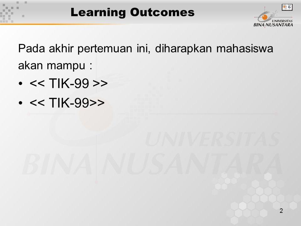 << TIK-99 >> << TIK-99>>