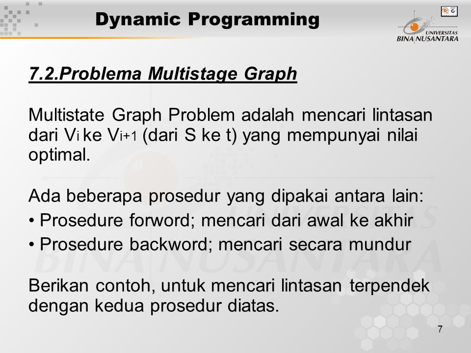 Dynamic Programming 7.2.Problema Multistage Graph.