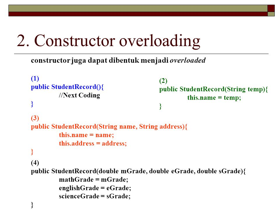 2. Constructor overloading