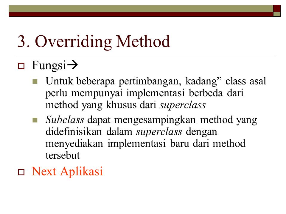 3. Overriding Method Fungsi Next Aplikasi