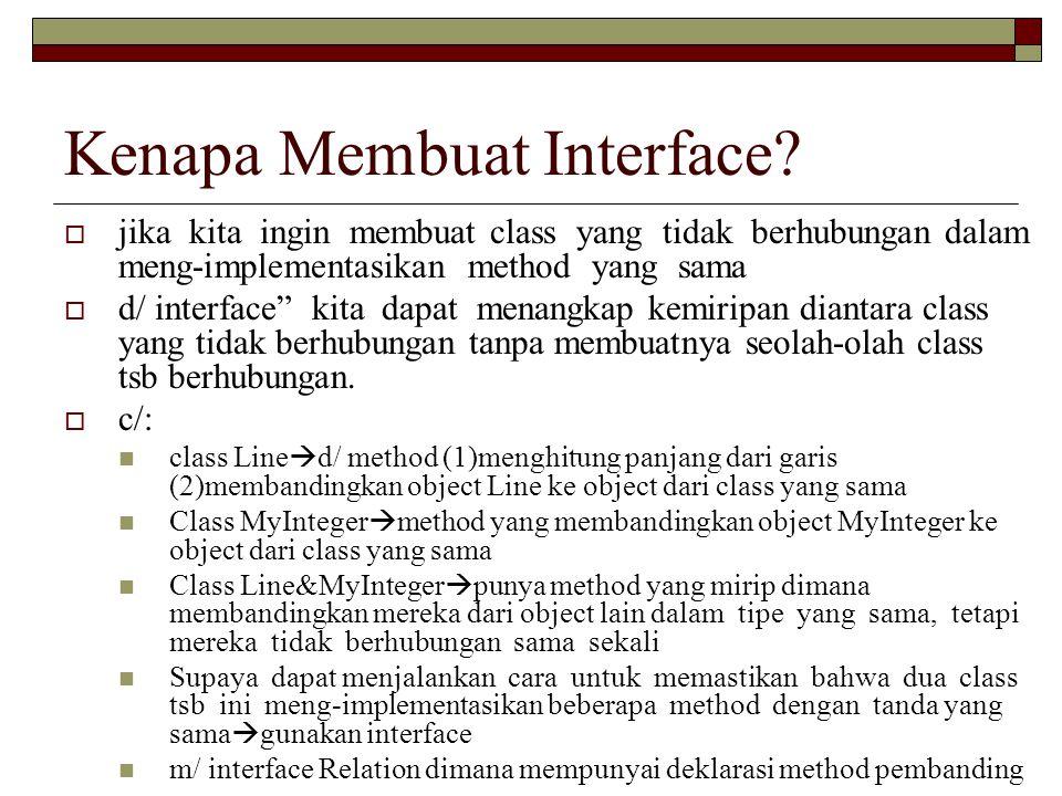 Kenapa Membuat Interface