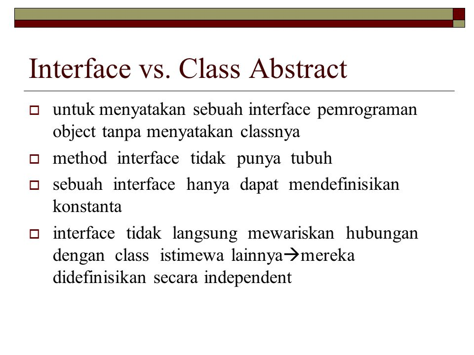 Interface vs. Class Abstract