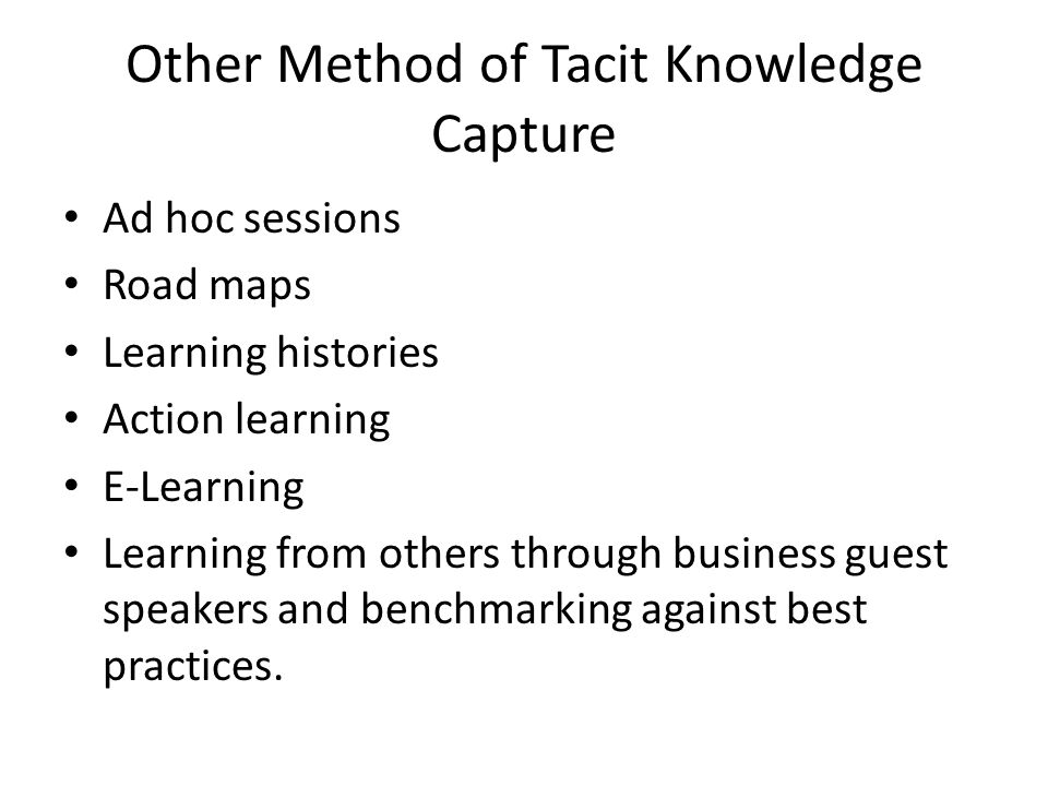 Other Method of Tacit Knowledge Capture