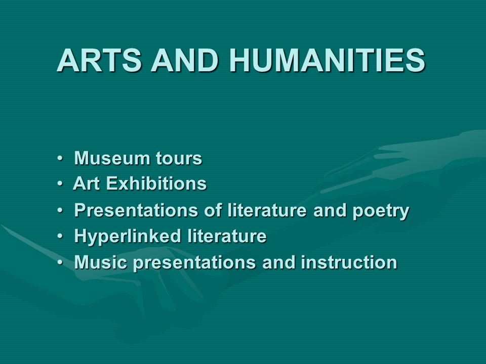 ARTS AND HUMANITIES Museum tours Art Exhibitions