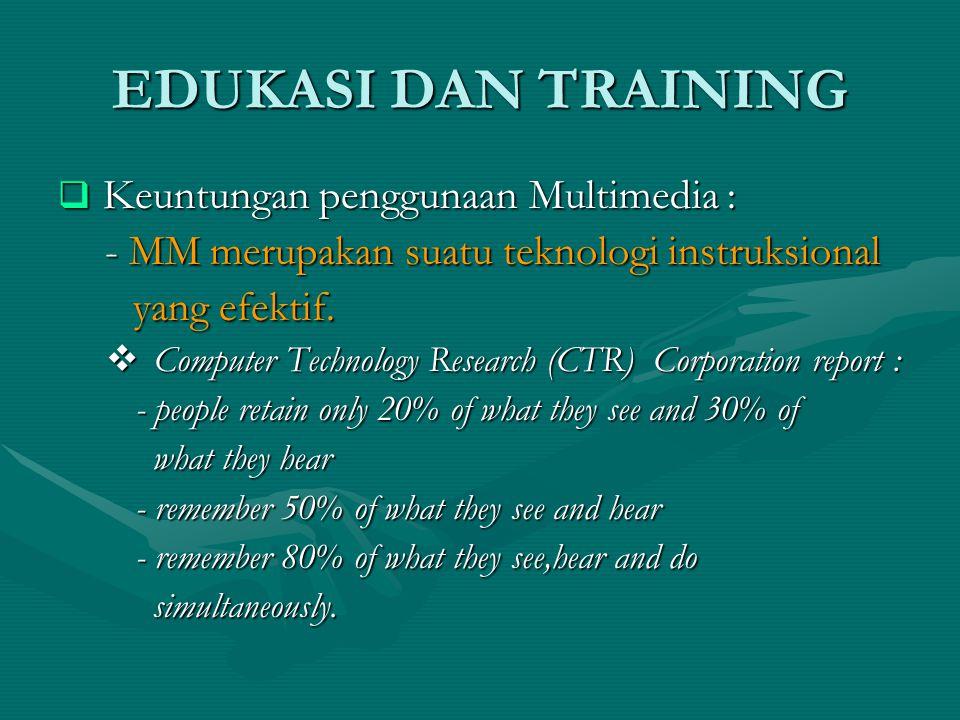 EDUKASI DAN TRAINING - MM merupakan suatu teknologi instruksional
