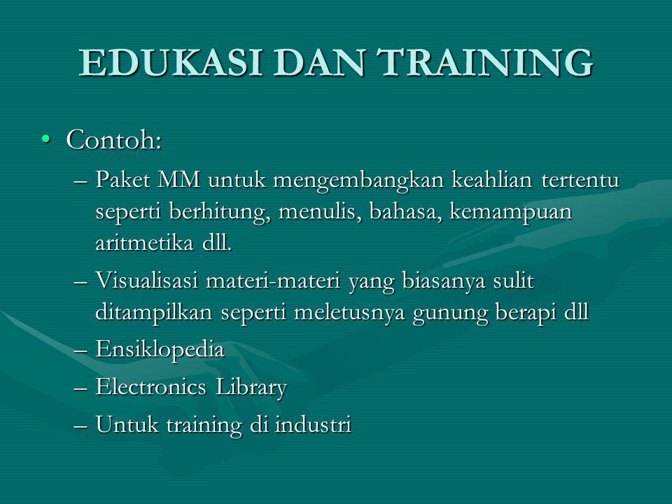 EDUKASI DAN TRAINING Contoh: