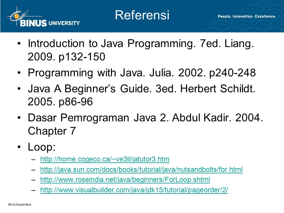 Referensi Introduction to Java Programming. 7ed. Liang. 2009. p132-150