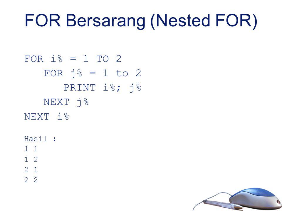 FOR Bersarang (Nested FOR)