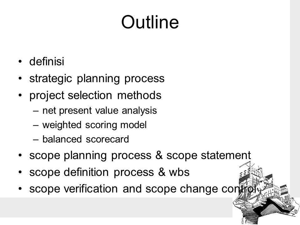Outline definisi strategic planning process project selection methods