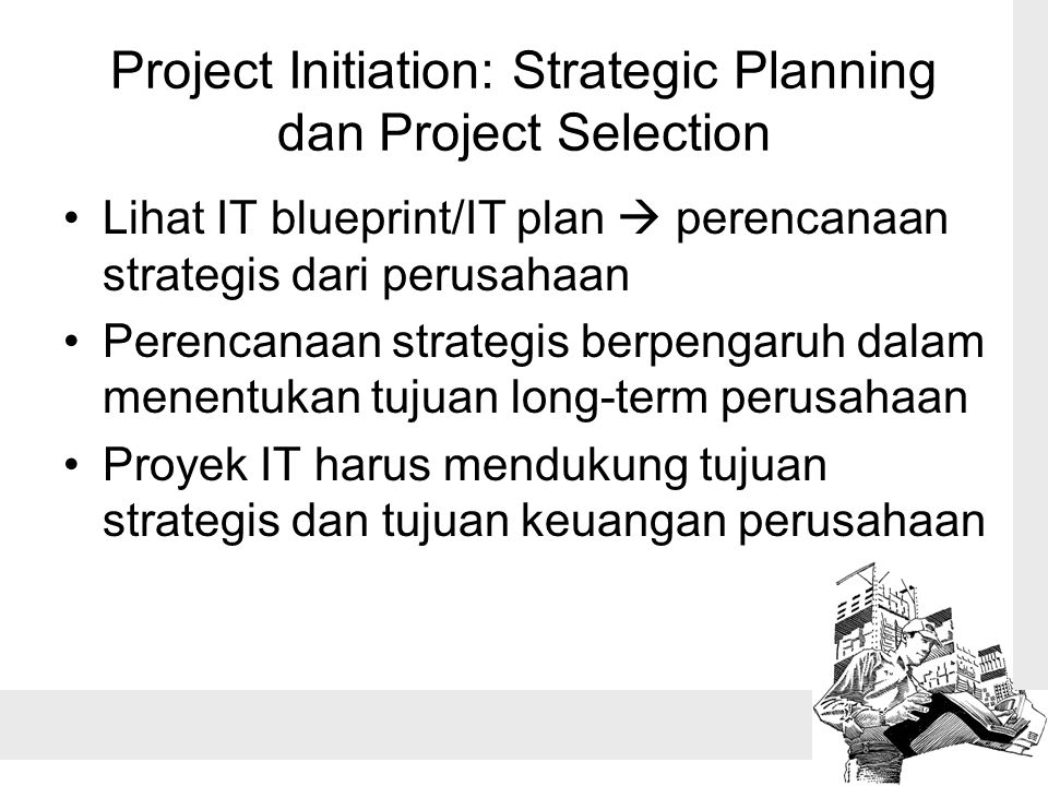 Project Initiation: Strategic Planning dan Project Selection