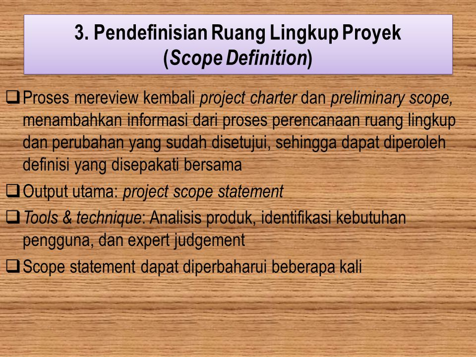 3. Pendefinisian Ruang Lingkup Proyek (Scope Definition)