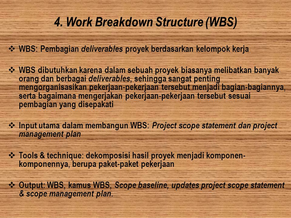 4. Work Breakdown Structure (WBS)