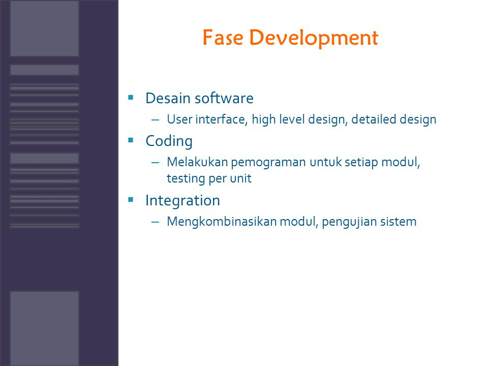 Fase Development Desain software Coding Integration