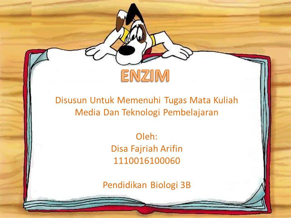 ENZIM Disusun Untuk Memenuhi Tugas Mata Kuliah