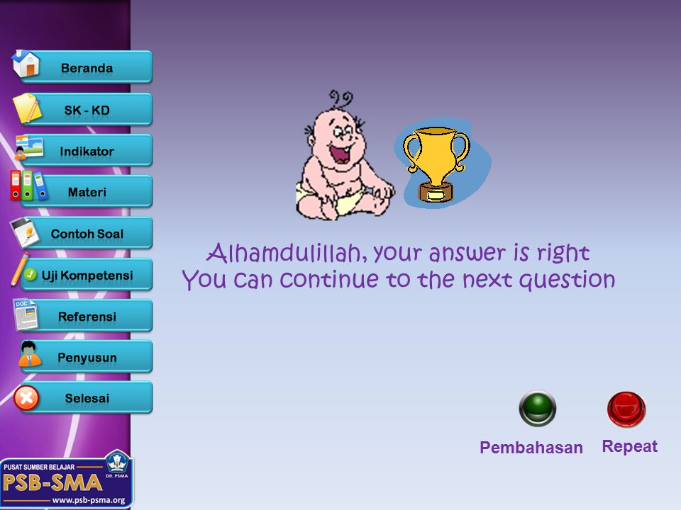 Alhamdulillah, your answer is right