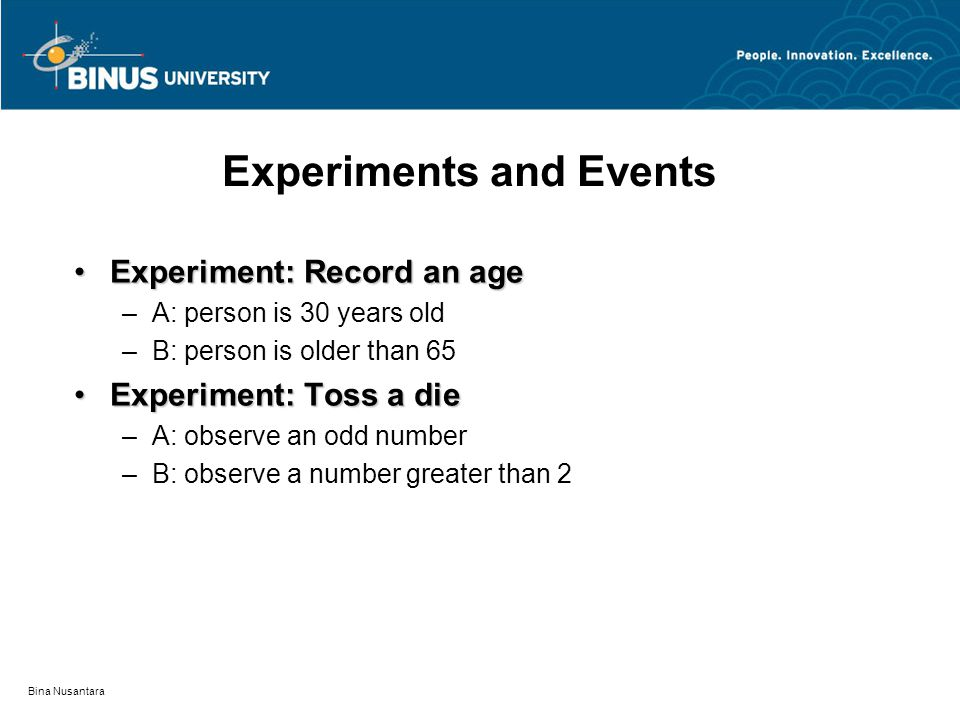 Experiments and Events