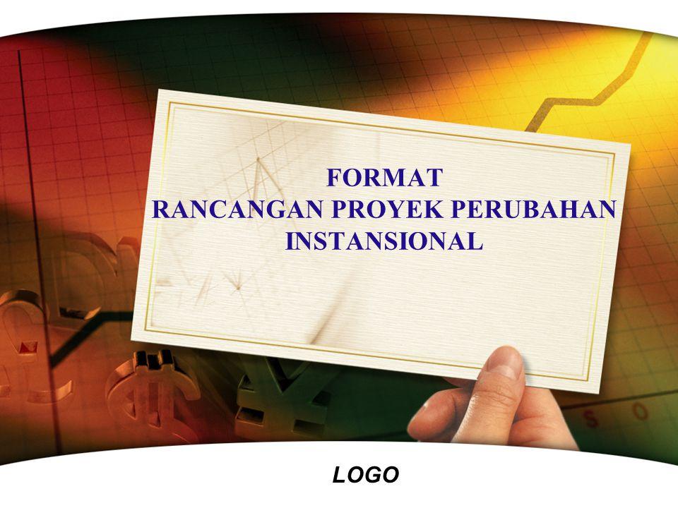 FORMAT RANCANGAN PROYEK PERUBAHAN INSTANSIONAL