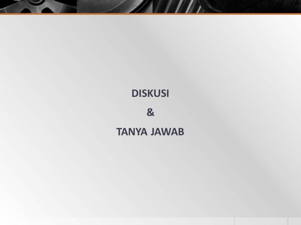 DISKUSI & TANYA JAWAB