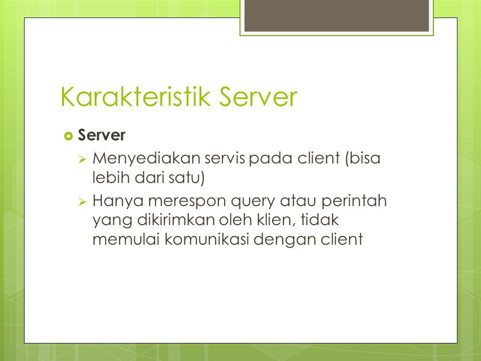 Karakteristik Server Server