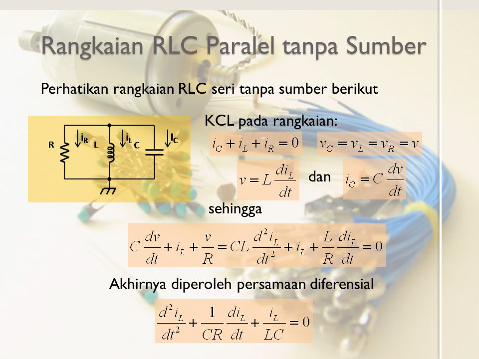 Rangkaian RLC Paralel tanpa Sumber