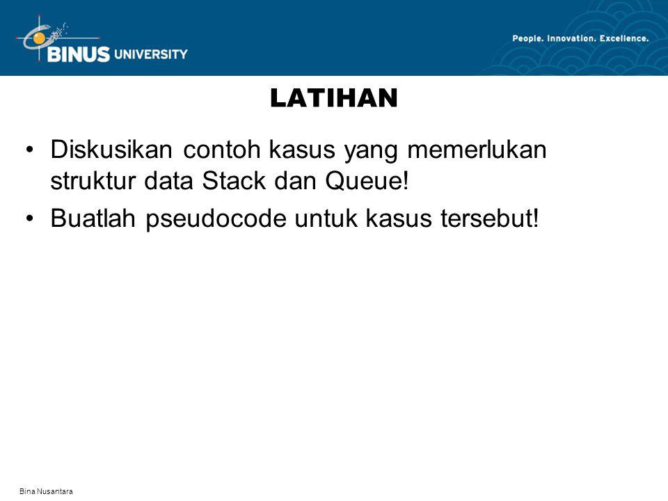 Diskusikan contoh kasus yang memerlukan struktur data Stack dan Queue!