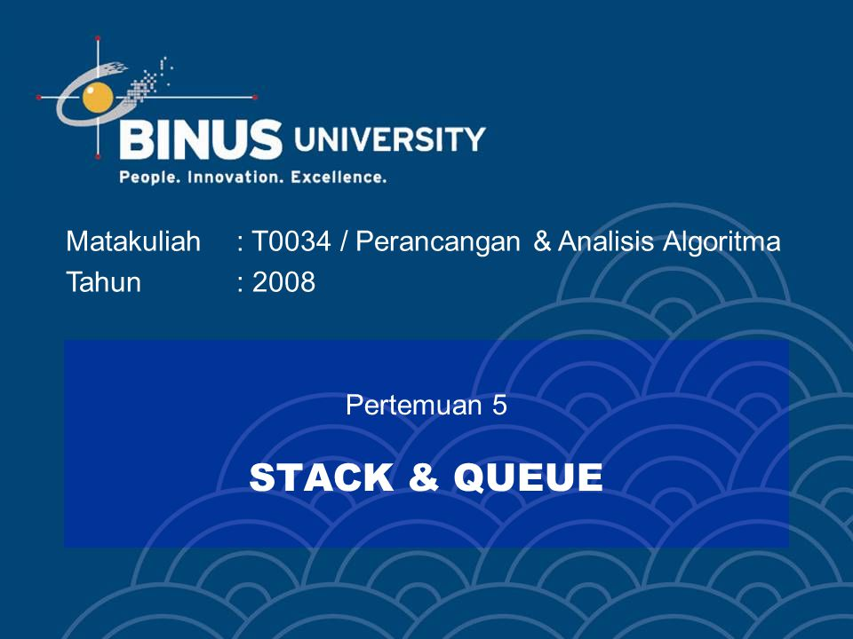 Pertemuan 5 STACK & QUEUE