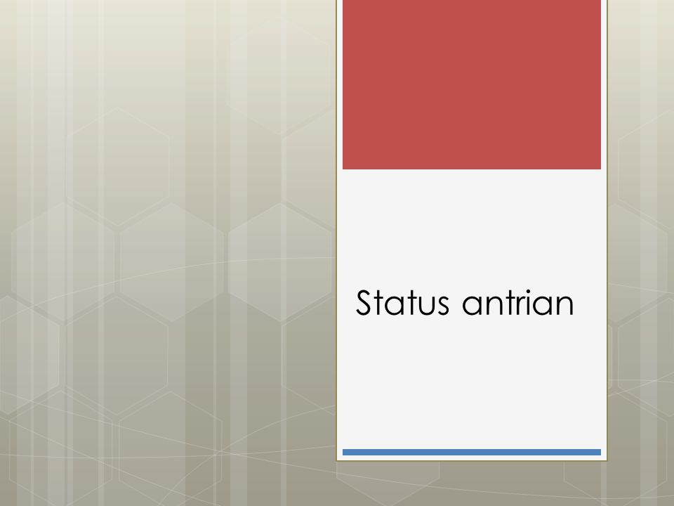 Status antrian