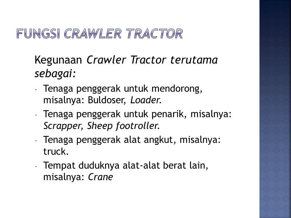 fungsi Crawler Tractor