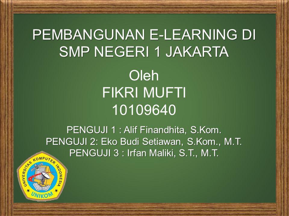 PEMBANGUNAN E-LEARNING DI SMP NEGERI 1 JAKARTA